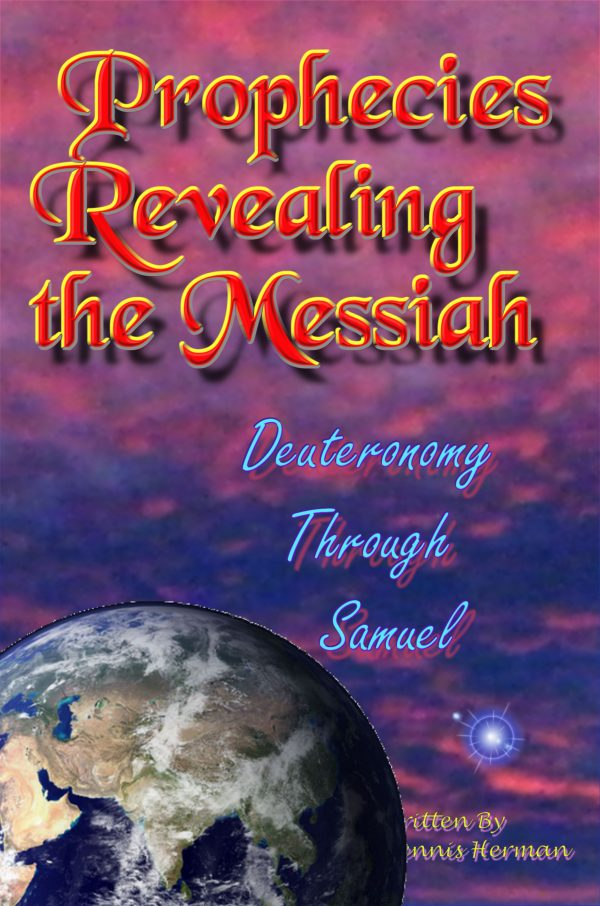Prophecies Revealing the Messiah Deuteronomy Through Samuel