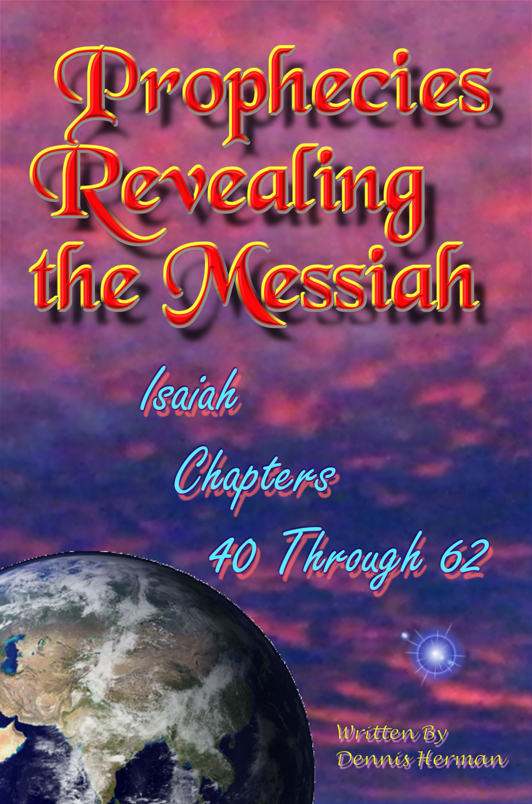 PProphecies Revealing the Messiah Isaiah Chapters 40 Through 62