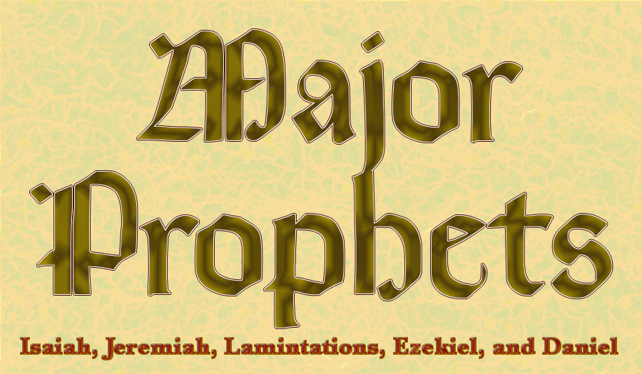 Major Prophets in the Old Testament